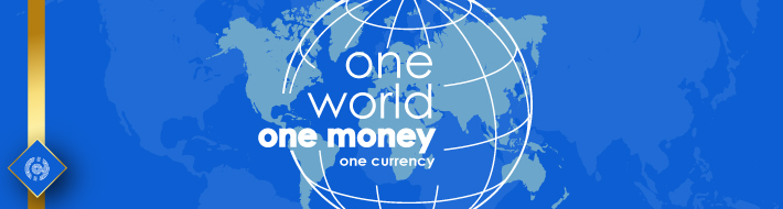 One World With One Currency