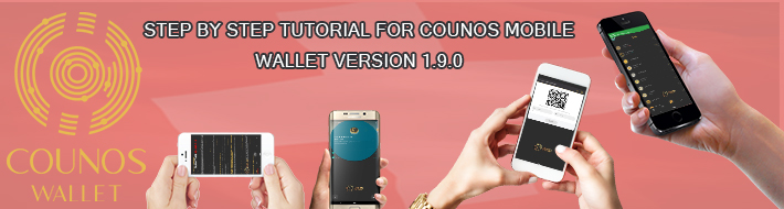 Step by step tutorial for Counos Mobile Wallet version 1.9.0